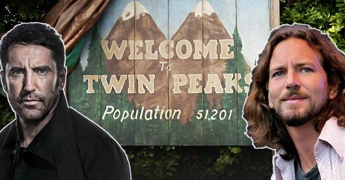 twin-peaks-eddie-vedder-trent-reznor