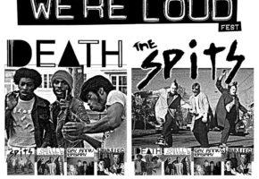 We're Loud Fest 2016: Κερδίστε εισιτήρια για το live του Σαββάτου με Death, Spits και λοιπούς κομιστές του ΠΑΝΚ